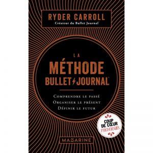 Livre : La Méthode Bullet Journal par Ryder Carroll